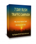 7 Day RUSH Targeted Traffic Campaign